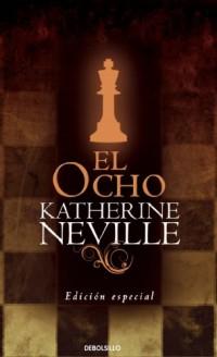 El ocho/ The Eight