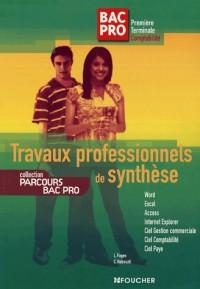Travaux professionnels de synthèse Bac pro 1e Tle