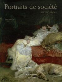Portraits de société : XIXe-XXe siècles