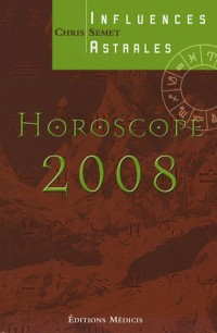 Horoscope 2008 : Influences astrales