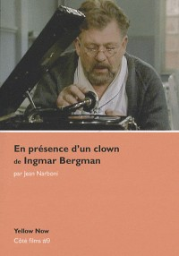 En présence d'un clown de Ingmar Bergman : Voyage d'hiver