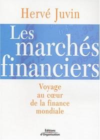 Les marchés financiers : Voyage au coeur de la finance mondiale