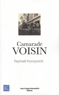 Camarade Voisin