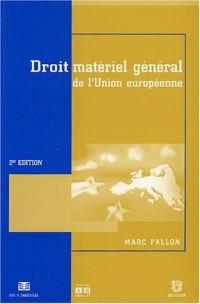 Droit matériel général de l'Union européenne : 2ème édition