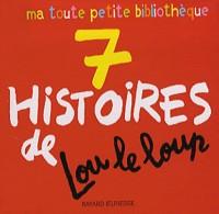 7 Histoires de Lou le loup