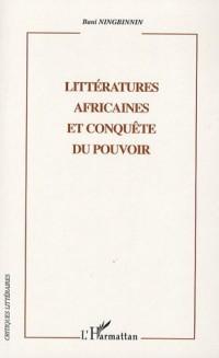 Littératures africaines et conquête du pouvoir