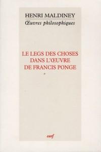Legs des Choses Dans l'Oeuvre de Francis Ponge