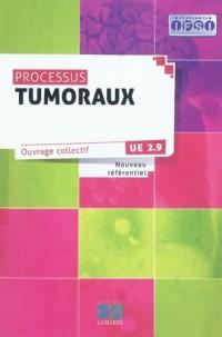 Processus tumoraux: UE 2.9 Nouveau référentiel