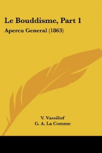 Le Bouddisme, Part 1: Apercu General (1863)