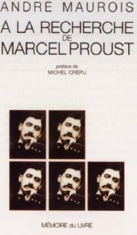 A la recherche de Marcel Proust