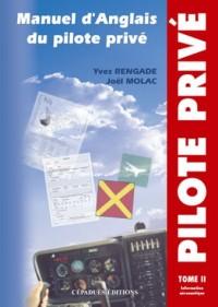 Manuel d'anglais du pilote privé, tome 2