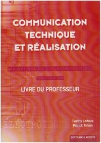 Communication technique et réalisation Treminale BEP BEP Métiers de l'électronique : Corrigé