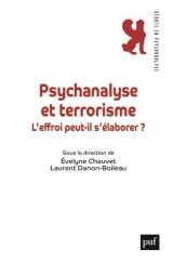 Psychanalyse et terrorisme [Poche]