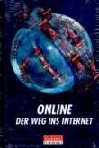 Online. Der Weg ins Internet