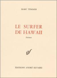 Le Surfer de Hawaii