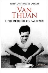 Van Thuan, libre derrière les barreaux