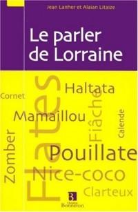 Le parler de Lorraine
