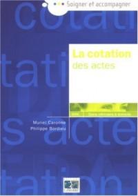LA COTATION DES ACTES