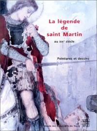 La légende de Saint Martin au XIXe siècle
