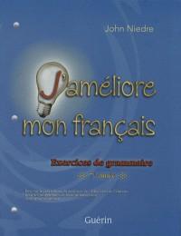 J'améliore mon français : Exercices de grammaire 7e année
