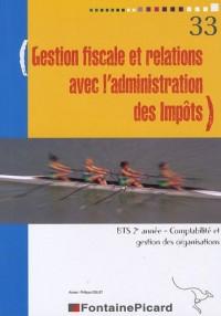 Gestion fiscale et relations avec l'administration des Impôts BTS CGO 2e année