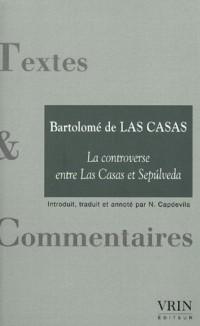 La controverse entre Las Casas et Sepulveda