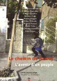 Le chemin de Damas : L'avenir d'un peuple