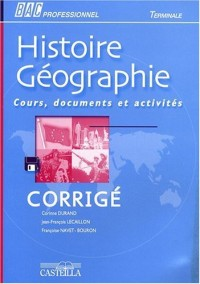 Histoire-Géographie Tle Bac professionnel : Corrigé Cours, documents et activités