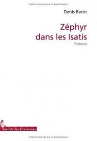 ZEPHYR DANS LES ISATIS