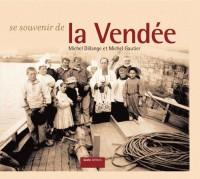 Se Souvenir de la Vendée