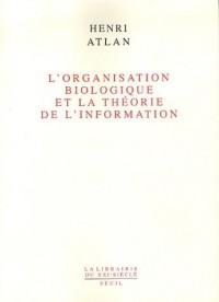 L'Organisation biologique de la théorie de l'information