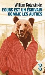 L'ours est un écrivain comme les autres [Poche]