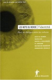 L'identité : Pour un dialogue entre les cultures