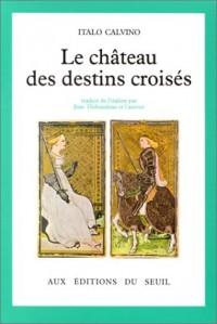 Le Château des destins croisés