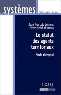 Le statut des agents territoriaux : Mode d'emploi