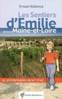 Les sentiers d'Emilie dans le Maine-et-Loire : 25 promenades pour tous
