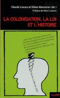 La colonisation, la loi et l'histoire