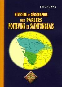 Histoire et géographie des parlers poitevins et saintongeais