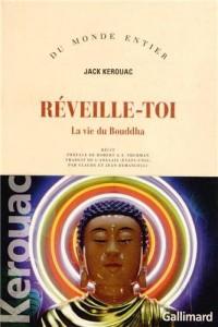 Réveille-toi: La vie du Bouddha