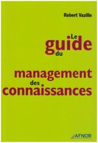 Le guide du management des connaissances