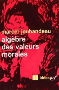 Algèbre des valeurs morales