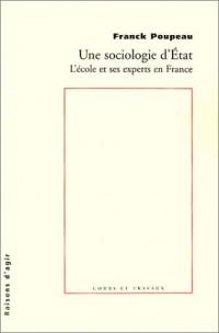 Une sociologie d'Etat : L'école et ses experts en France