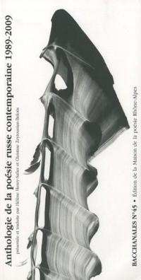 Bacchanales, N° 45, Février 2010 : Anthologie de la poésie russe contemporaine 1989-2009