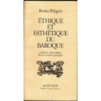 Éthique et esthétique du baroque : L'espace jésuitique de Baltasar Graciàn