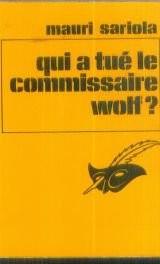 Qui a tué le commissaire Wolf ? - Le Masque