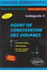 Agent de constatation des douanes : Catégorie C
