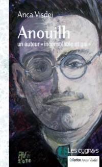 Anouilh, un auteur « inconsolable et gai »