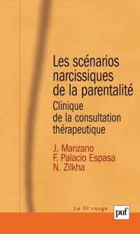 Les scénarios narcissiques de la parentalité