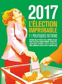 2017 : l'élection improbable