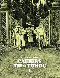 Tif et Tondu - Cahiers - tome 1 - Cahiers Tif et Tondu 1/3